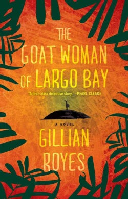 The Goat Woman of Largo Bay (Paperback)