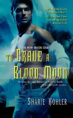 To Crave a Blood Moon (Paperback)
