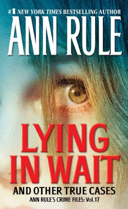 Lying in Wait: And Other True Cases (Paperback)