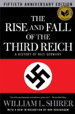 The Rise and Fall of the Third Reich: A History of Nazi Germany (Paperback)