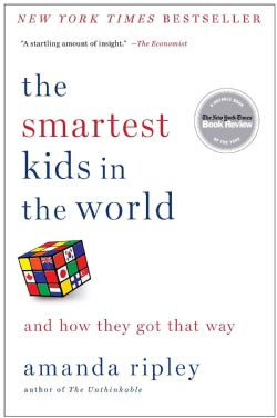 The smartest kids in the world: and how they got that way (Paperback)
