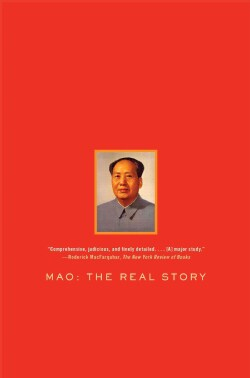 Mao: The Real Story (Paperback)