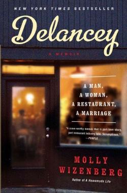 Delancey: A Man, A Woman, A Restaurant, A Marriage (Paperback)