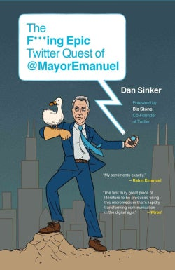 The F***ing Epic Twitter Quest of @MayorEmanuel (Paperback)