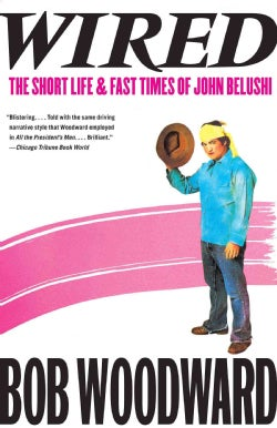 Wired: The Short Life and Fast Times of John Belushi (Paperback)
