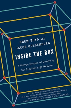 Inside the Box: A Proven System of Creativity for Breakthrough Results (Paperback)