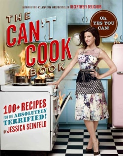 The Can't Cook Book: 100+ Recipes for the Absolutely Terrified! (Hardcover)