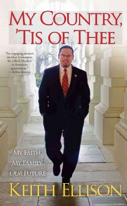 My Country, 'Tis of Thee: My Faith, My Family, Our Future (Paperback)