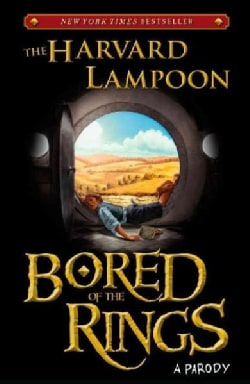 Bored of the Rings: A Parody (Paperback)