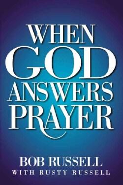 When God Answers Prayer (Paperback)