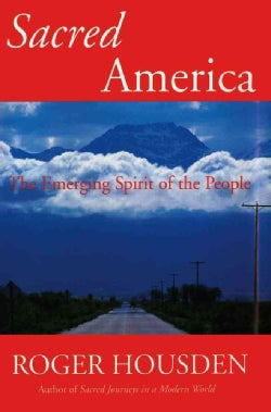Sacred America: The Emerging Spirit of the People (Paperback)