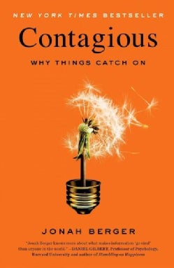 Contagious: Why Things Catch on (Paperback)