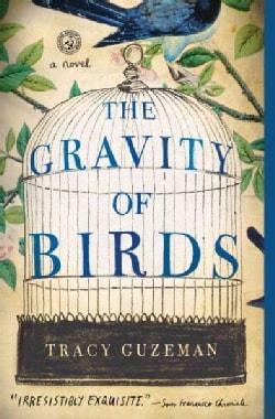 The Gravity of Birds (Paperback)