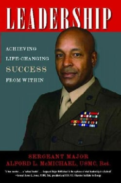 Leadership: Achieving Life-changing Success from Within (Paperback)