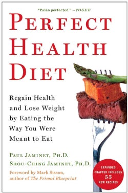 Perfect Health Diet: Regain Health and Lose Weight by Eating the Way You Were Meant to Eat (Paperback)