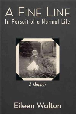 A Fine Line: In Pursuit of a Normal Life (Paperback)