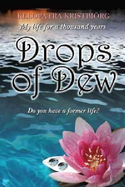 Drops of Dew: Do You Have a Former Life? (Paperback)