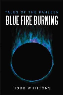 Blue Fire Burning (Paperback)