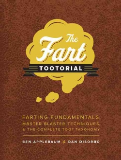 The Fart Tootorial (Hardcover)