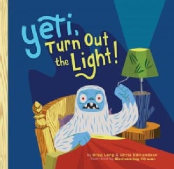 Yeti, Turn Out the Light! (Hardcover)