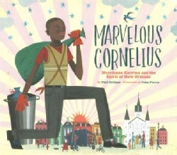 Marvelous Cornelius: Hurricane Katrina and the Spirit of New Orleans (Hardcover)