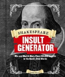 Shakespeare Insult Generator: Mix and Match More Than 150,000 Insults in the Bard's Own Words (Hardcover)