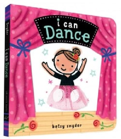 I Can Dance (Board book)