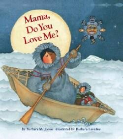 Mama, Do You Love Me? (Paperback)