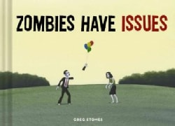 Zombies Have Issues (Hardcover)