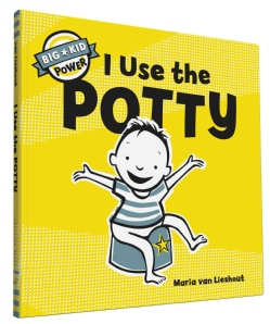 I Use the Potty: Big Kid Power (Hardcover)