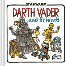 Darth Vader and Friends (Hardcover)