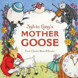 Sylvia Long's Mother Goose: Four Classic Board Books (Board book)