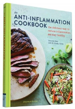 The Anti-Inflammation Cookbook: The Delicious Way to Reduce Inflammation and Stay Healthy (Hardcover)
