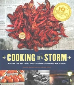 Cooking Up a Storm: Recipes Lost and Found from the Times-Picayune of New Orleans (Hardcover)