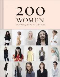 200 Women: Who Will Change the Way You See the World (Hardcover)
