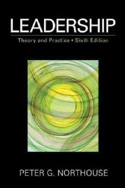 Leadership: Theory and Practice (Paperback)