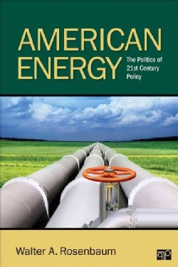 American Energy: The Politics of 21st Century Policy (Paperback)