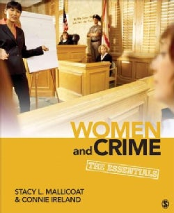 Women and Crime: The Essentials (Paperback)