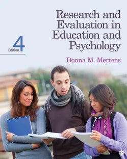 Research and Evaluation in Education and Psychology: Integrating Diversity With Quantitative, Qualitative, and Mi... (Paperback)
