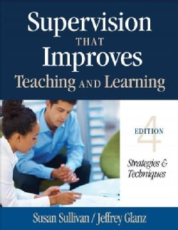 Supervision That Improves Teaching and Learning: Strategies & Techniques (Paperback)