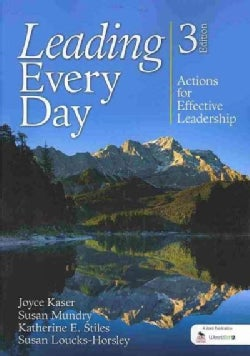 Leading Every Day: Actions for Effective Leadership (Paperback)
