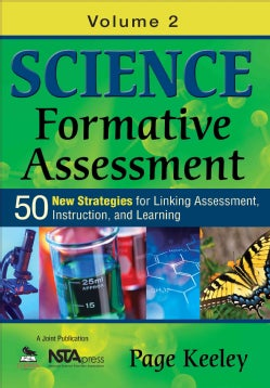 Science Formative Assessment: 50 More Strategies for Linking Assessment, Instruction, and Learning (Paperback)