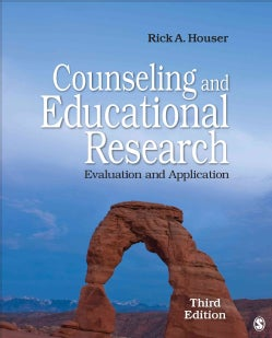 Counseling and Educational Research: Evaluation and Application (Paperback)