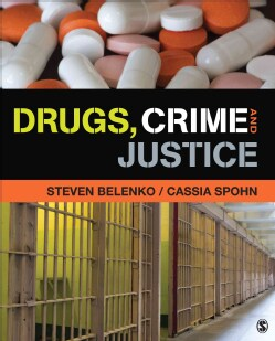 Drugs, Crime, and Justice (Paperback)