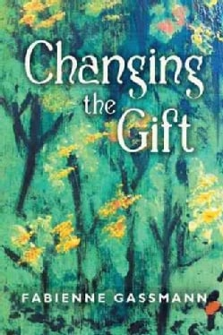 Changing the Gift (Hardcover)