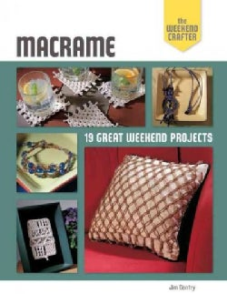 Macrame: 19 Great Weekend Projects (Paperback)