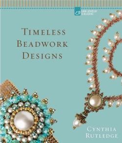 Timeless Beadwork Designs (Hardcover)