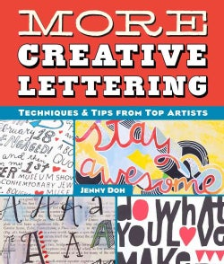 More Creative Lettering: Techniques & Tips from Top Artists (Paperback)