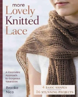 More Lovely Knitted Lace: Contemporary Patterns in Geometric Shapes (Paperback)