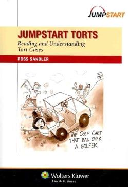 Jumpstart Torts: Reading and Understanding Tort Cases (Paperback)